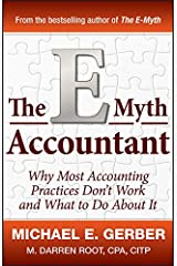 The E-Myth Accountant: Why Most Accounting Practices Don't Work and What to Do About It (English Edition) Edición Kindle