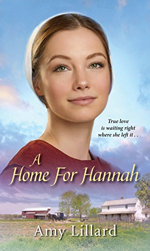 A Home for Hannah (Amish of Pontotoc) by [Lillard, Amy]