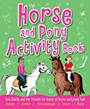 The Horse and Pony Activity Book, Arcturus Publishing Staff, 1782124543