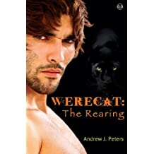 Werecat: The Rearing