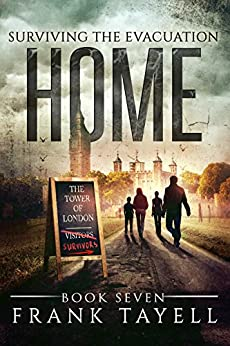 Surviving The Evacuation, Book 7: Home by [Tayell, Frank]