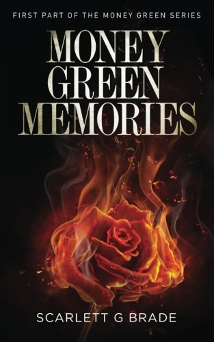 Money Green Memories (The Money Green Series)