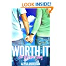 Worth It: An LDS Love Story