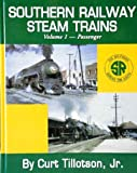 img - for Southern Railway Steam Trains, Volume 1 - Passenger book / textbook / text book