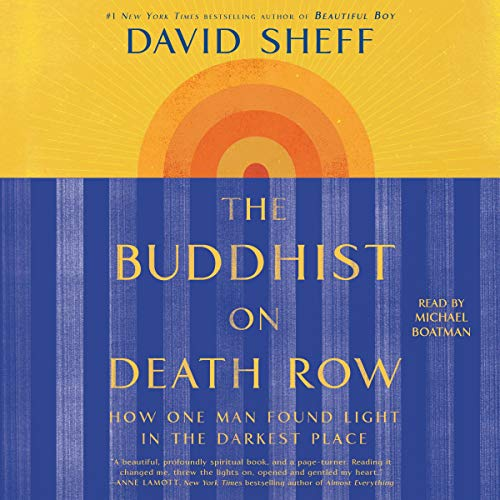 Book Cover: The Buddhist on Death Row: How One Man Found Light in the Darkest Place