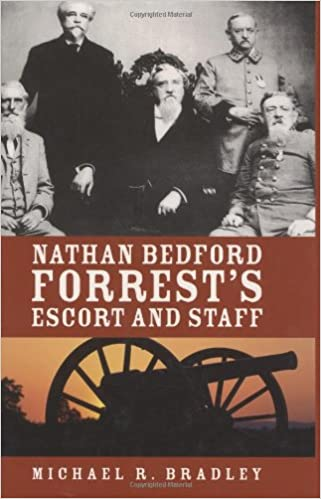 Nathan Bedford Forrest's Escort And Staff: Michael Bradley