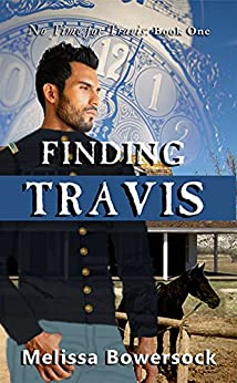 Finding Travis (No Time for Travis Book 1) by [Bowersock, Melissa]