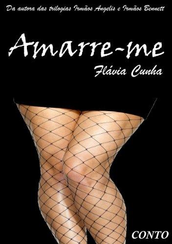 Amarre-me!: Muito Prazer! - Conto 2 (Portuguese Edition)
