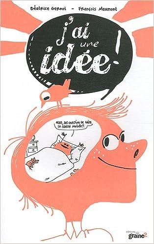 Lire J'ai une idée ! pdf ebook