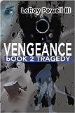 Vengeance, Leroy E. Powell, 0595191371