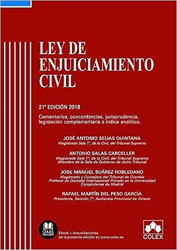 Ley De Enjuiciamiento Civil: Comentarios, Concordancias, Jurisprudencia, Legislación Complementaria E Índice Analítico por Jose Antonio Seijas Quintana epub