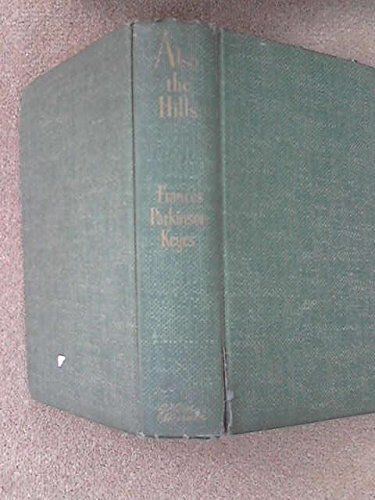 Also the Hills (Also The Hills By Frances Parkinson Keyes)