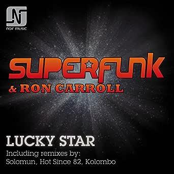 Lucky Star (Hot Since 82 Remix) de Superfunk, Ron Carroll en ...