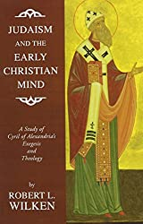 Judaism and the Early Christian Mind: A Study of Cyril of Alexandria's Exegesis and Theology