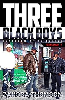 Three Black Boys: Tomorrow After Supper by [Thomson, Zangba]