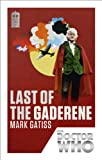 Front cover for the book Last of the Gaderene by Mark Gatiss