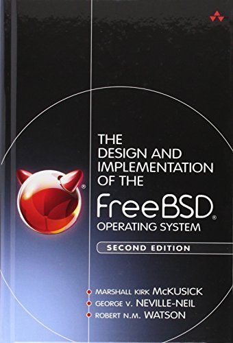 The Design and Implementation of the FreeBSD Operating System (2nd Edition) by McKusick, Marshall Kirk, Neville-Neil, George V., Watson, Ro (2014) Hardcover by Addison-Wesley Professional