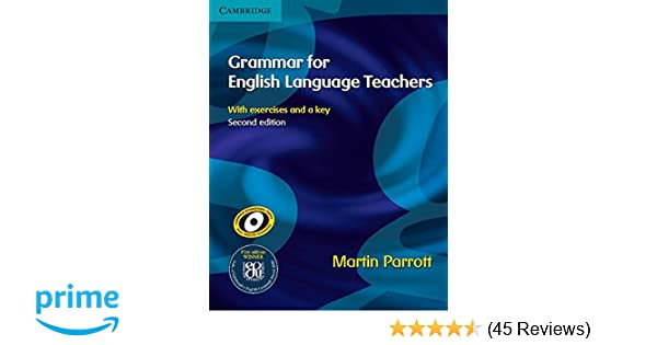 Grammar for english language teachers martin parrott 8601400003602 grammar for english language teachers martin parrott 8601400003602 amazon books fandeluxe Images