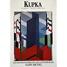 Kupka (Rizzoli 20th Century Artists) by Serge Fauchereau (1990-09-01)