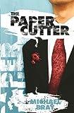The Paper Cutter, Michael Bray, Michael John Bray, 0646533355