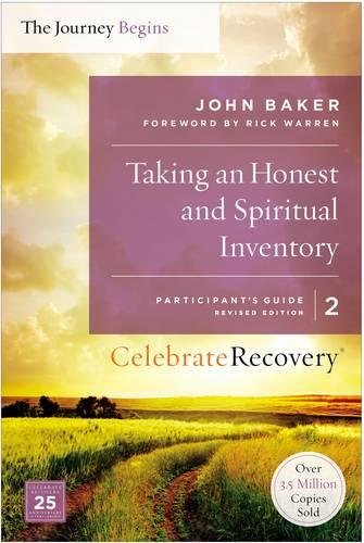 Taking an Honest and Spiritual Inventory Participant's Guide 2: A Recovery Program Based on Eight Principles from the Beatitudes (Celebrate Recovery) pdf