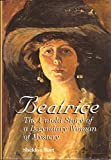 img - for Beatrice: The Untold Story of a Legendary Woman of Mystery by Sheldon Bart (1998-10-06) book / textbook / text book