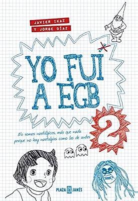 Yo fui a EGB 2: Incluye adhesivos y el juego de mesa exclusivo Yo fui a EGB Obras diversas: Amazon.es: Javier Ikaz, Jorge Díaz: Libros