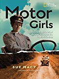 4 wheels motor for boys - Motor Girls: How Women Took the Wheel and Drove Boldly Into the Twentieth Century