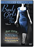 Bad Girls of Film Noir, Vol. 2 (Night Editor / One Girl's Confession / Women's Prison / Over-Exposed)