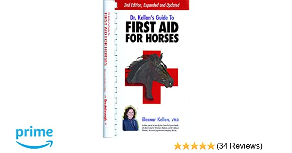 dr kellon s guide to first aid for horses 2nd edition 2005 rh amazon com Pcoket Guide Paperwork Guide