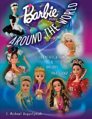 Barbie Around the World: Identification & Values, 1964-2007 pdf epub