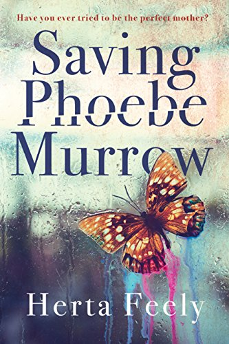 Saving Phoebe Murrow by [Feely, Herta]