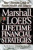 img - for Marshall Loeb's Lifetime Financial Strategies by Marshall Loeb (1996-01-15) book / textbook / text book