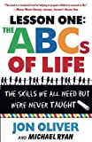 The ABCs of Life : Lesson One: The Skills We All Need but Were Never Taught