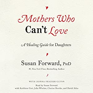 Mothers Who Can't Love Audiobook