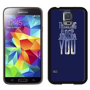 NEW Unique Custom Designed Samsung Galaxy S5 I9600 G900a G900v G900p G900t G900w Phone Case With Thinking Of You Valentines_Black Phone Case