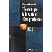 ÉCONOMIQUE DE LA SANTÉ ET L'ÉTAT PROVIDENCE (L')