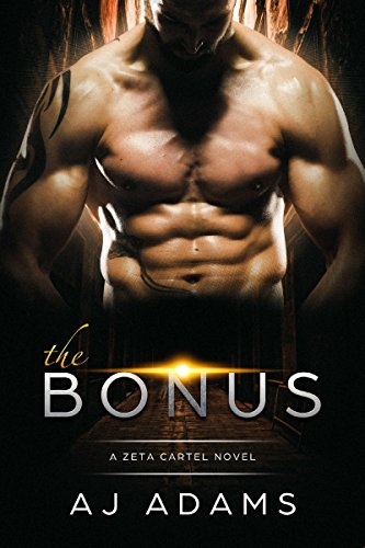 The Bonus (A Zeta Cartel Novel Book 1)