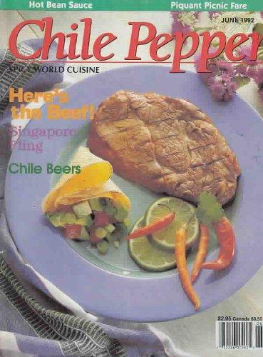 Chile Pepper Spicy World Cuisine Magazine June 1992