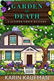 Garden of Death (Juniper Grove Cozy Mystery Book 9)