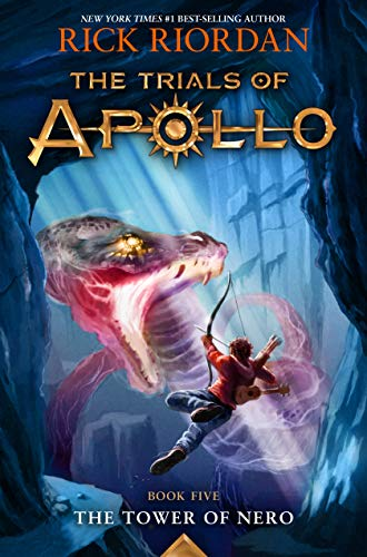 The Trials of Apollo, Book Five: The Tower of Nero (Volume 5)