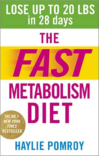 The Fast Metabolism Diet Lose Up To 20 Pounds In 28 Days Eat More