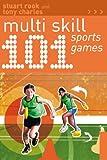 101 Multi Skill Sports Games, Tony Charles and Stuart Rook, 1408182254