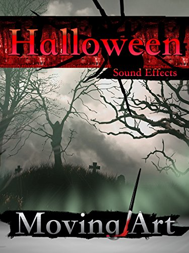 Halloween Sound Effects Moving Art