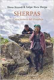 Sherpas: La otra historia del Himalaya: 32 Viento Céfiro ...