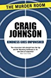Front cover for the book Kindness Goes Unpunished by Craig Johnson