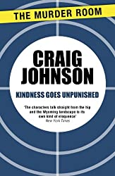Kindness Goes Unpunished (Walt Longmire Book 3)
