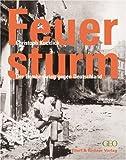 Der Feuersturm - Bombenkrieg über Deutschland.