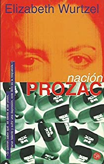 Nacion prozac par Elizabeth