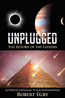 UNPLUGGED: The Return of the Fathers by [Egby, Robert]